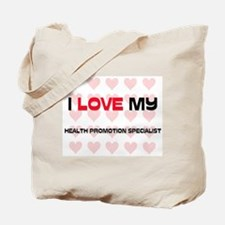 I Love My Health Promotion Specialist Tote Bag