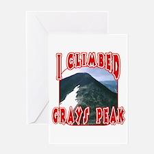I Climbed Grays Peak Greeting Card