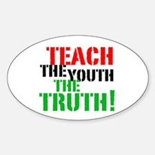 Teach the Youth . . . Oval Decal