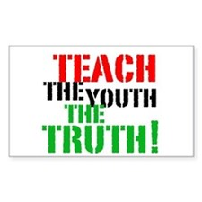 Teach the Youth . . . Rectangle Decal