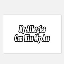 """""""Allergies Can Kiss My Ass"""" Postcards (Package of"""