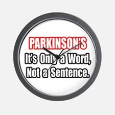 """""""Parkinson's Quote"""" Wall Clock"""