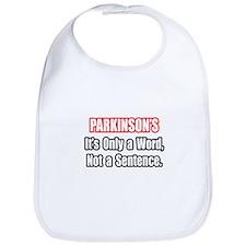 """Parkinson's Quote"" Bib"