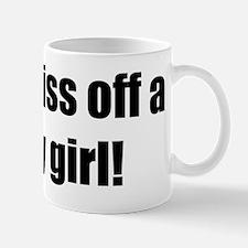 NEVER piss off a derby girl! Mug