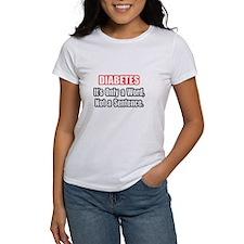 """""""Diabetes Quote"""" Tee"""