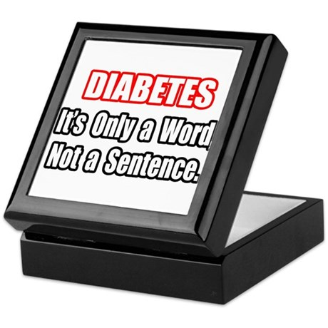 """Diabetes Quote"" Keepsake Box"