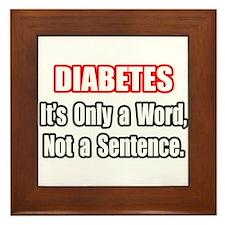 """Diabetes Quote"" Framed Tile"