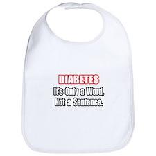 """Diabetes Quote"" Bib"