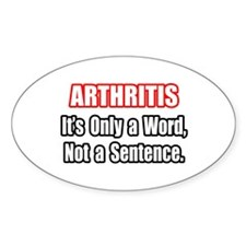 """""""Arthritis Fighter Quote"""" Oval Decal"""