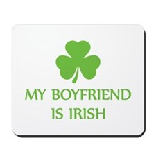 my boyfriend is irish Mousepad