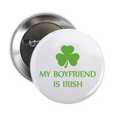 "my boyfriend is irish 2.25"" Button"