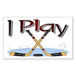 I Play Hockey Rectangle Sticker