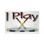 I Play Hockey Rectangle Magnet