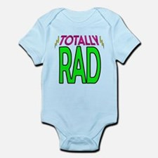 'Totally Rad' Infant Bodysuit
