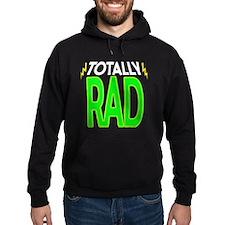 'Totally Rad' Hoodie