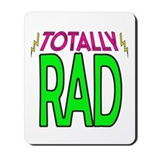 'Totally Rad' Mousepad