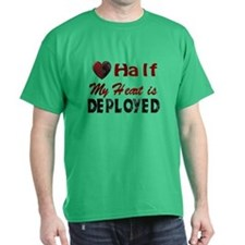 Half My heart is deployed T-Shirt