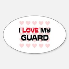 I Love My Guard Oval Decal