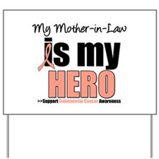 EndometrialCancerMother-in-Law Yard Sign