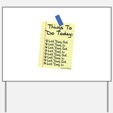 To Do List Yard Sign
