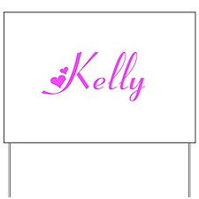 Kelly Yard Sign