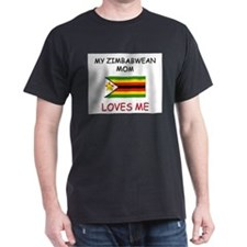 My Zimbabwean Mom Loves Me T-Shirt