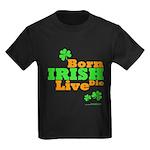 Irish Born Live Die Kids Dark T-Shirt