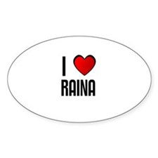 I LOVE RAINA Oval Decal