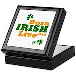 Irish Born Live Die Keepsake Box