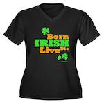 Irish Born Live Die Women's Plus Size V-Neck Dark