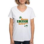 Irish Born Live Die Women's V-Neck T-Shirt