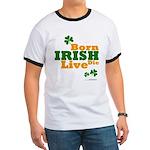 Irish Born Live Die Ringer T