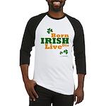Irish Born Live Die Baseball Jersey