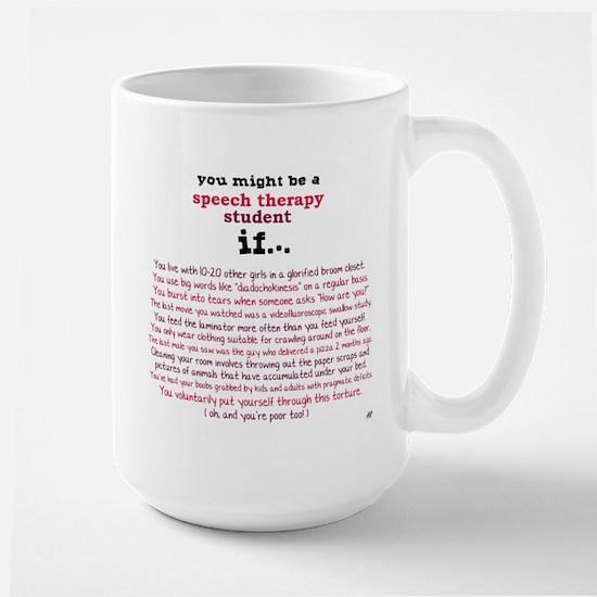 SPEECH THERAPY STUDENT Large Mug
