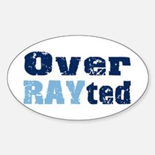 Over RAYted Oval Decal