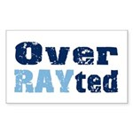 Over RAYted Rectangle Sticker