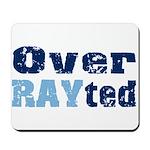 Over RAYted Mousepad