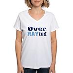 Over RAYted Women's V-Neck T-Shirt