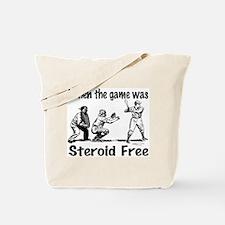 Steroid free baseball Tote Bag
