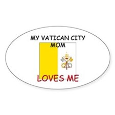My Vatican City Mom Loves Me Oval Decal
