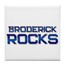 broderick rocks Tile Coaster