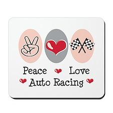 Peace Love Auto Racing Mousepad