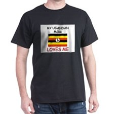 My Ugandan Mom Loves Me T-Shirt
