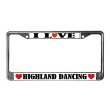 I Love Highland Dancing License Plate Frame