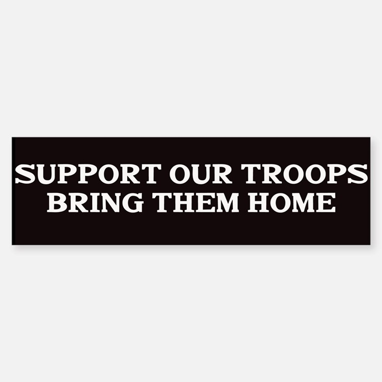 Support out Troops Bumper Bumper Sticker