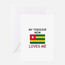 My Togolese Mom Loves Me Greeting Card