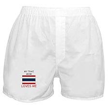 My Thai Mom Loves Me Boxer Shorts
