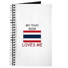 My Thai Mom Loves Me Journal