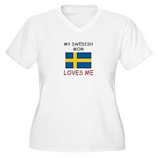 My Swedish Mom Loves Me T-Shirt