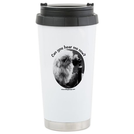 Can you hear me now? Stainless Steel Travel Mug